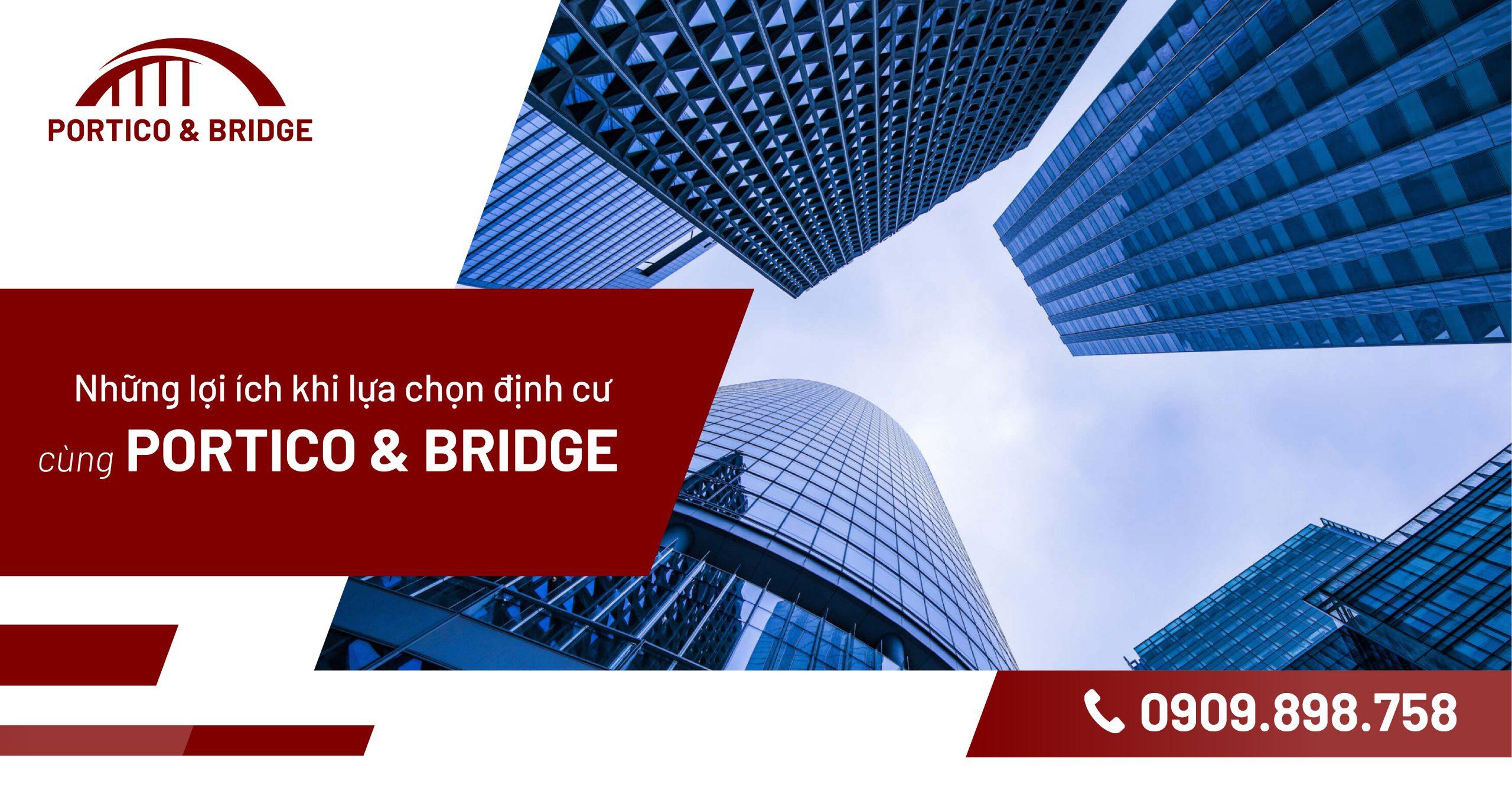 định cư Portico & Bridge